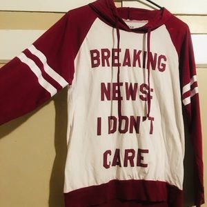 Breaking news!! I don't care hoodie